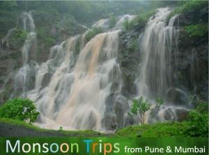 Monsoon Trips from Pune and Mumbai